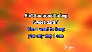 Karaoke Ain't Too Proud To Beg - The Temptations