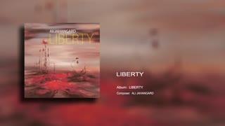Liberty - Ali Jahangard - علی جهانگرد