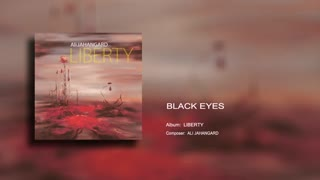 Black Eyes - Ali Jahangard - علی جهانگرد