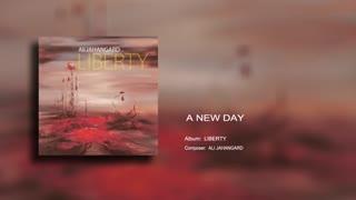 A New Day - Ali Jahangard - علی جهانگرو