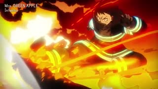 Fire Force - Opening Full『Inferno』by Mrs. GREEN APPLE