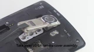 آموزش تعویض لنز دوربین گوشی LG G4