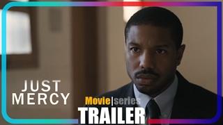 [تریلر] فیلم Just Mercy   درام، ماجراجویی
