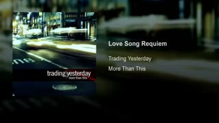 song | recuiem Trading yesterday