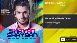 Shayan Shaygan - Be Ye Moo Bande Delam ( شایان شایگان - به یه مو بنده دلم )
