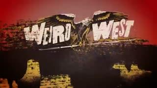 تریلر معرفی بازی جدید Weird West